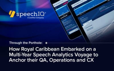 How Royal Caribbean Embarked on a Multi-Year Speech Analytics Voyage to Anchor Their QA, Operations, and CX
